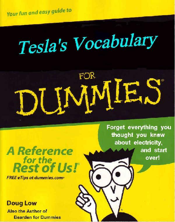 Tesla\'s Vocabulary For Dummies - Energetic Forum